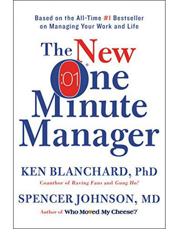 The New One Minute Manager By Johnson M.D., Spencer
