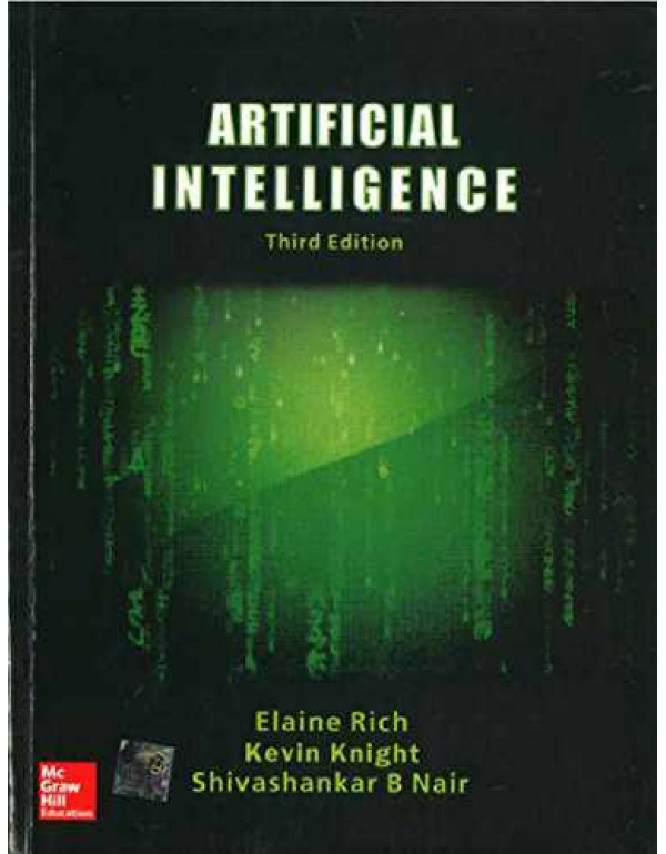 ARTIFICIAL INTELLIGENCE Third Edition By Knight, Kevin