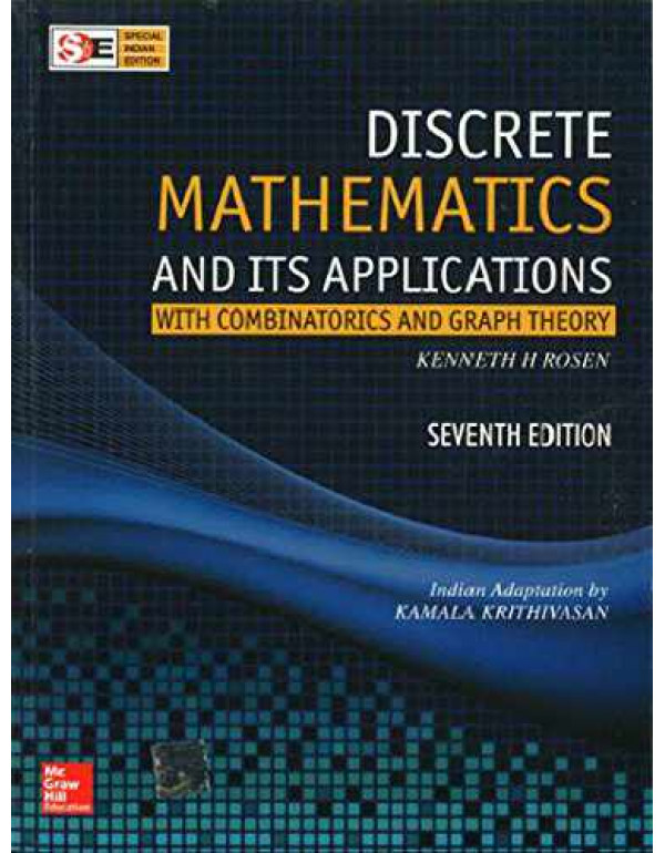 Discrete Mathematics and Its Applications with Combinatorics and Graph Theory (SIE) | 7th Edition By Rosen, Kenneth