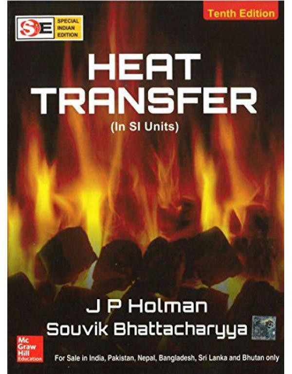 Heat Transfer (SIE)   10th Edition By Holman, J