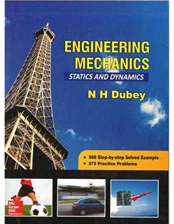 Engineering Mechanics Statics and Dynamics By Dubey, N H