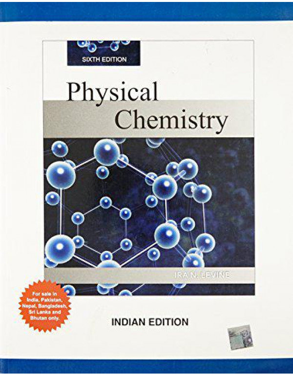 Physical Chemistry By Levine, Ira