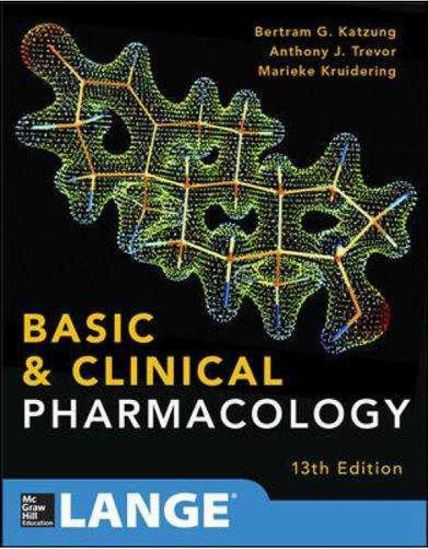 Basic and Clinical Pharmacology By Katzung, Bertram G., M.D., Ph.D.