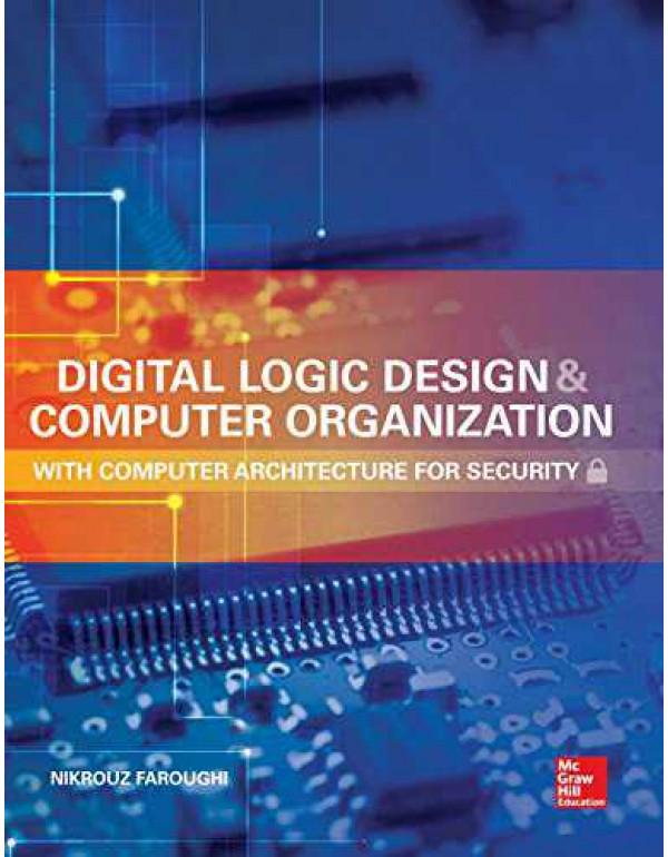DIGITAL LOGIC DESIGN AND COMP ORGANIZA By Faroughi, Nikrouz