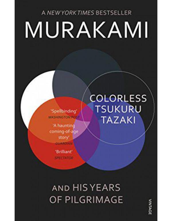 Colorless Tsukuru Tazaki and His Years of Pilgrimage By Gabriel, Philip