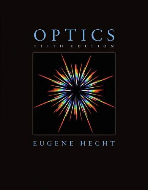 Optics | Fifth Edition | By Pearson by Eugene Hecht (0133977226) (9780133977226)