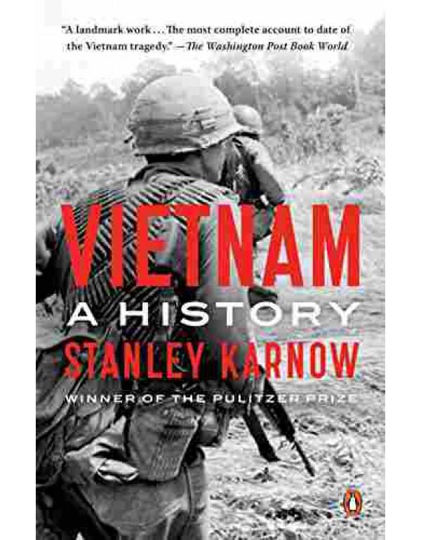 Vietnam: A History By Karnow, Stanley