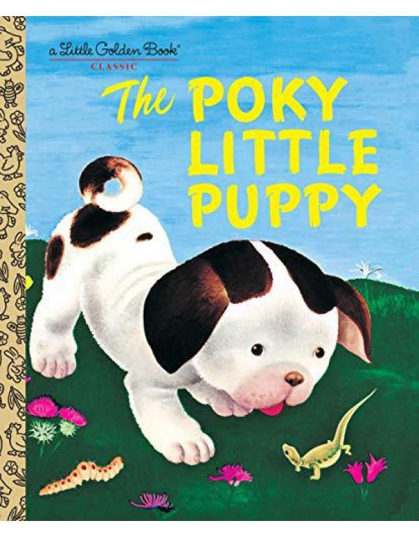 The Poky Little Puppy (Little Golden Book) By Sebring Lowrey, Janette