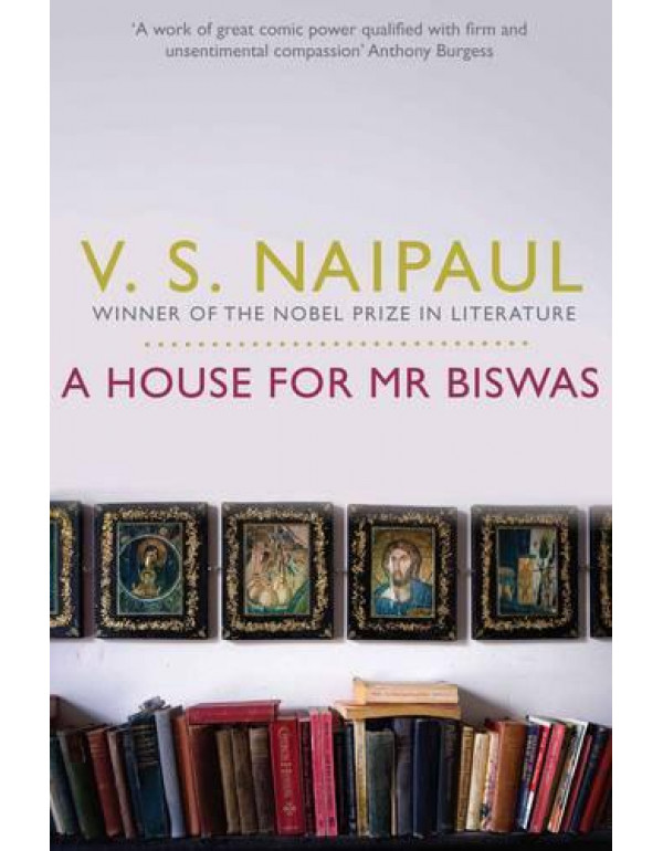 A A House for Mr Biswas By Naipaul, Sir V. S.