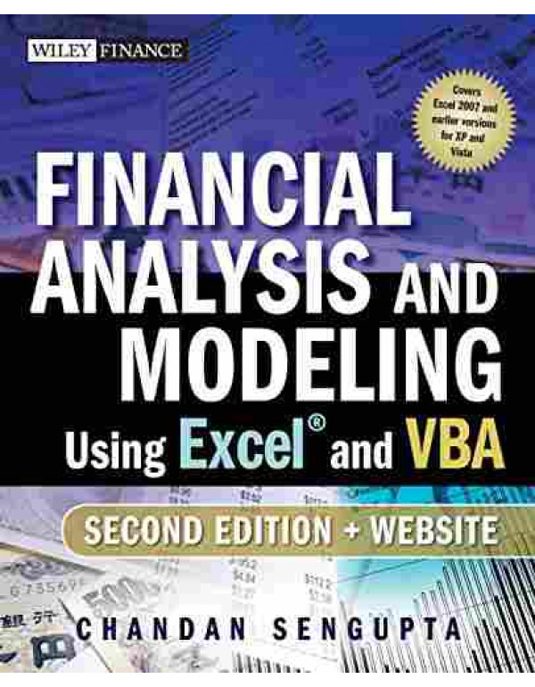 Financial Analysis and Modeling Using Excel and VBA By Sengupta, Chandan (047027560X) (9780470275603)