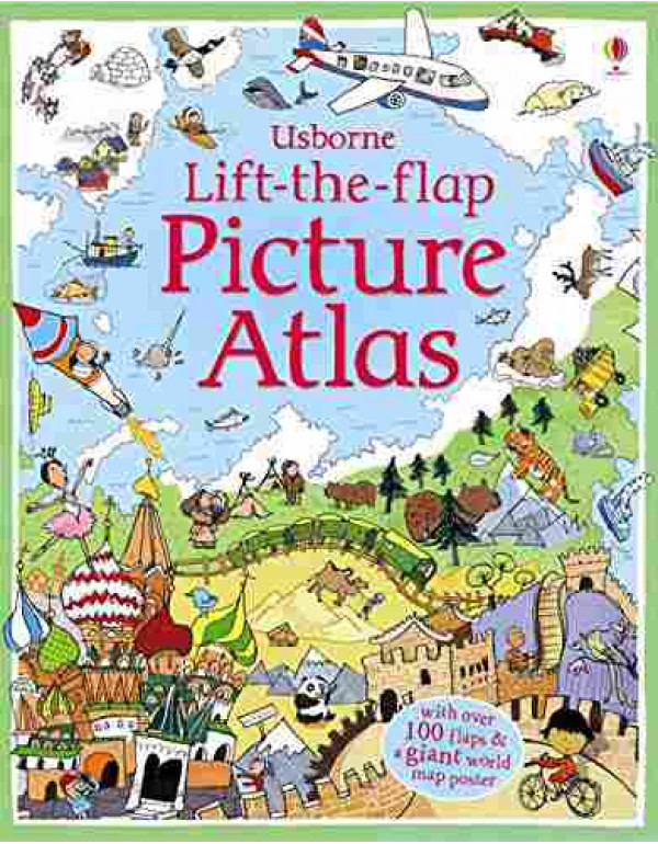 Lift the Flap Picture Atlas By Frith, Alex