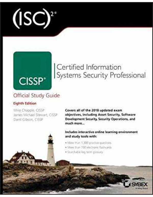 (ISC)2 CISSP Certified Information Systems Security Professional Official Study Guide (Isc Official Study Guides) By Chapple, Mike