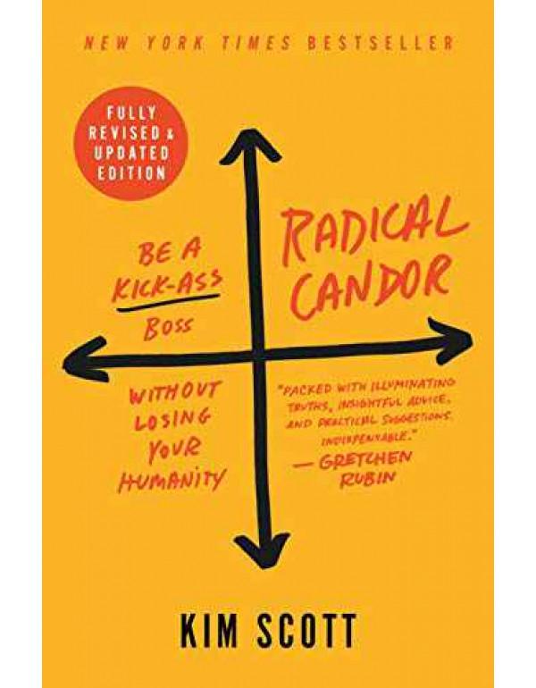 Radical Candor by Kim Scott (1250235375) (9781250235374)