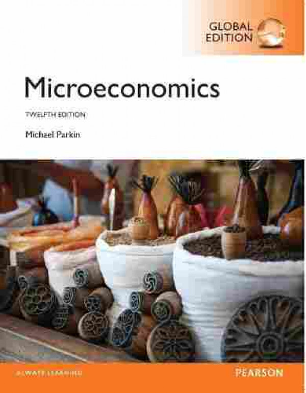 MICROECONOMICS, By Michael Parkin (129209463X) (9781292094632)