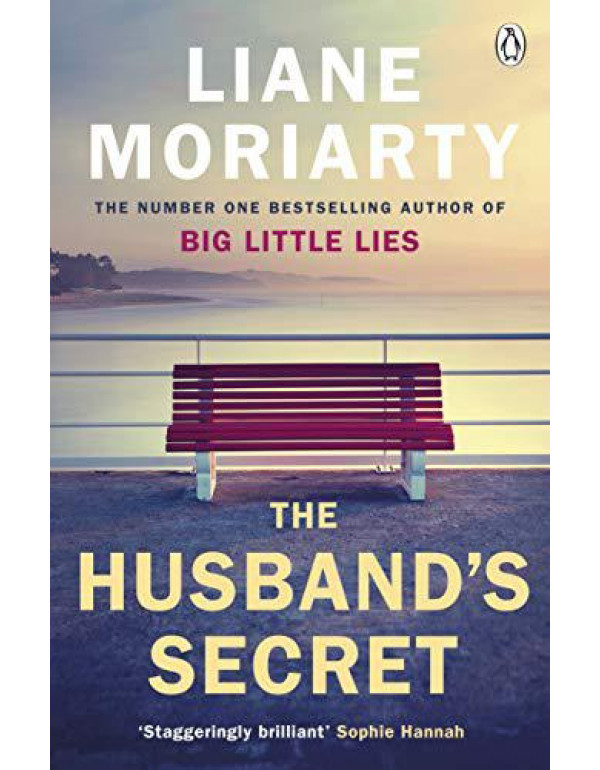 The Husband's Secret: The multi-million copy bestseller that launched the author of HBO's Big Little Lies By Moriarty, Liane