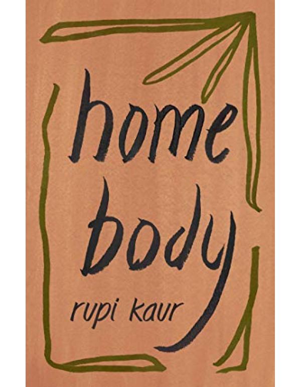 Home Body by Rupi Kaur (1449486800) (9781449486808)