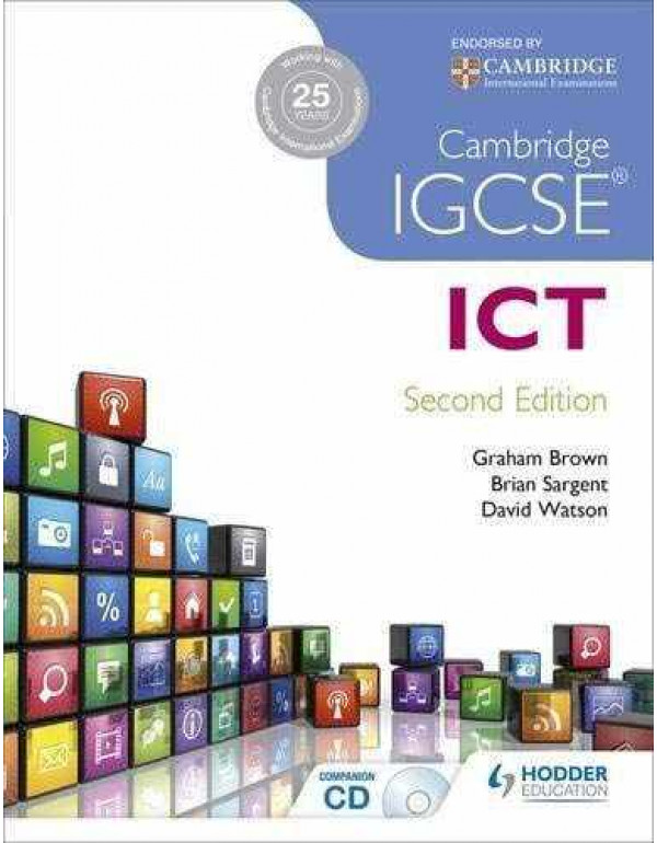 Cambridge IGCSE ICT 2nd Edition By Sargent, Brian