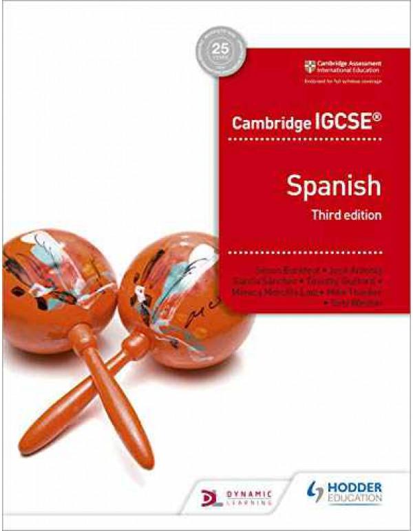 Cambridge IGCSE? Spanish Student Book, 3/e By Mike Thacker Tony Weston & Simon Barefoot & Timothy Guilford M?nica Morcillo Laiz & Jos? Antonio Garc?a S?nchez