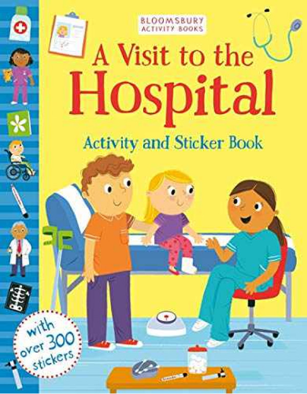 A Visit to the Hospital Activity and Sticker Book (Activity & Sticker Book) By Meredith, Samantha