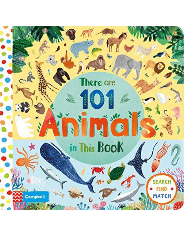 There are 101 Animals in this Book By Jones, Rebecca