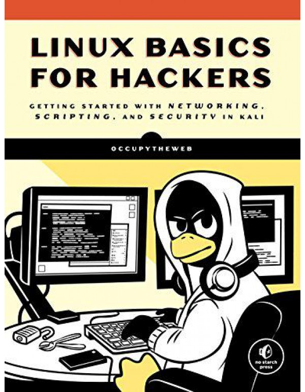 Linux Basics for Hackers: Getting Started with Net...