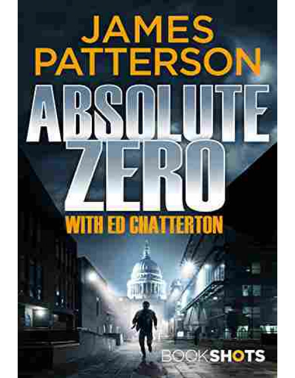 Absolute Zero By James Patterson (178653178X) (9781786531780)
