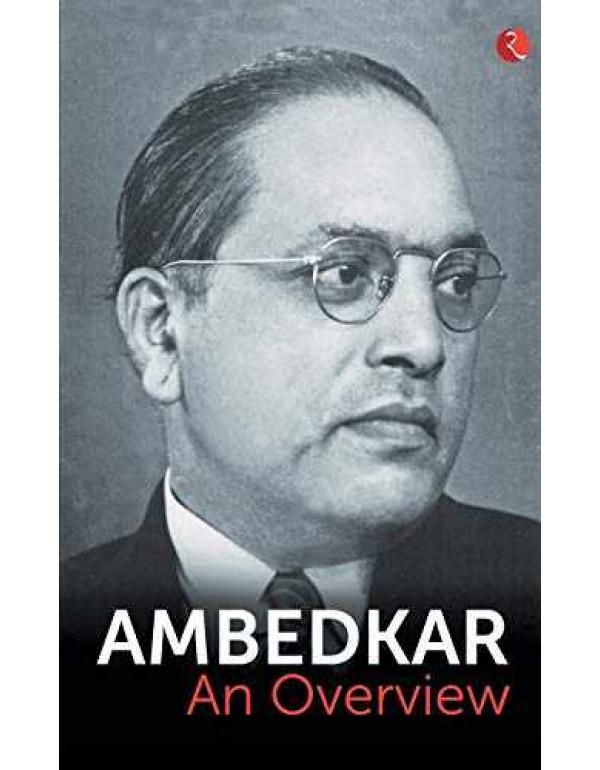 Ambedkar: An Overview By B.R. Ambedkar