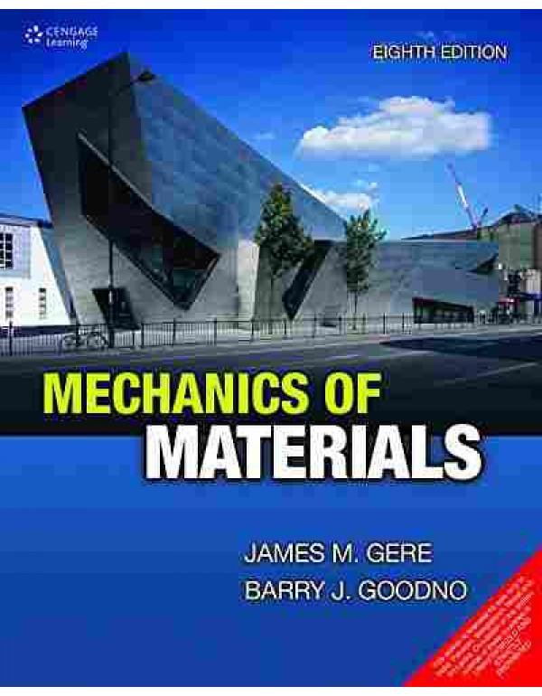 Mechanics of Materials By Barry J Goodno (8131524744) (9788131524749)