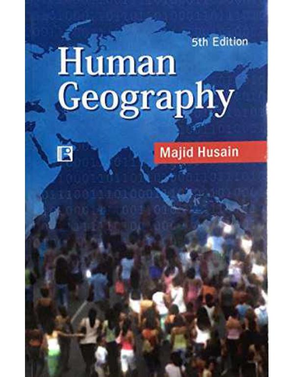 HUMAN GEOGRAPHY By MAJID HUSAIN