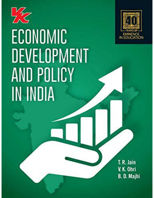 Economic Development and Policy in India - B.A./B.Com. - III By T R Jain