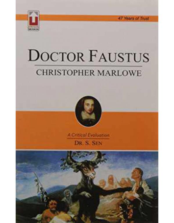 Doctor Faustus Christopher Marlowe (Code 5.1.2), PB....Sen S By Dr. S. Sen