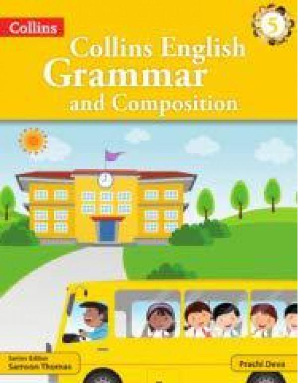 Collins English Grammar and Composition-5 By Prachi Deva (9352645618) (9789352645619)