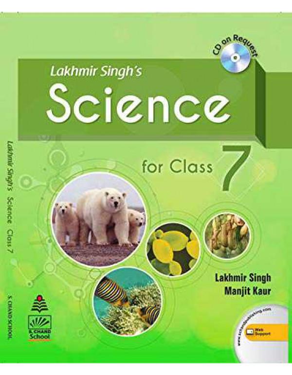 Lakhmir Singh's Science 7 (for 2021 Exam) By Lakhmir Singh
