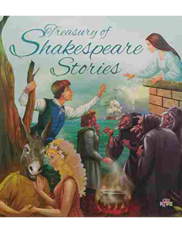 Illustrated Shakespeare Stories: Treasury of Shakespeare Stories (Treasury Series) By Om Books Editorial Team