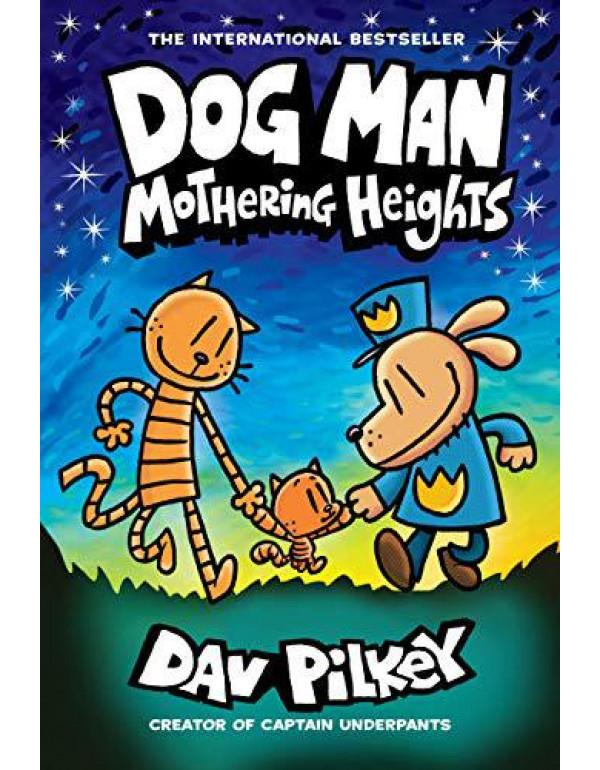 Dog Man #10: Mothering Heights By Dav Pilkey (1338680455) (9781338680454)