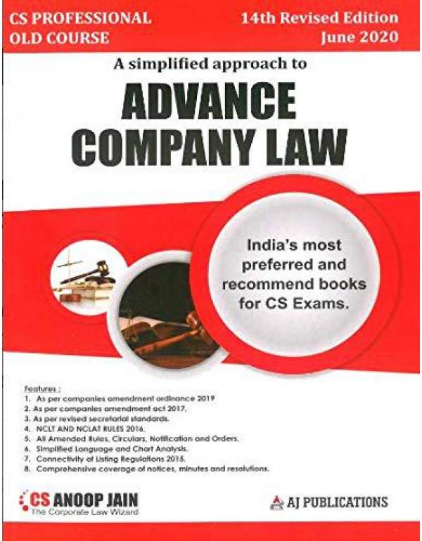 ADVANCED COMPANY LAW AND PRACTICE CS PROFESSIONAL OLD SYLLABUS LATEST EDITION CS ANOOP JAIN FOR JUNE 2020 By CS ANOOP JAIN