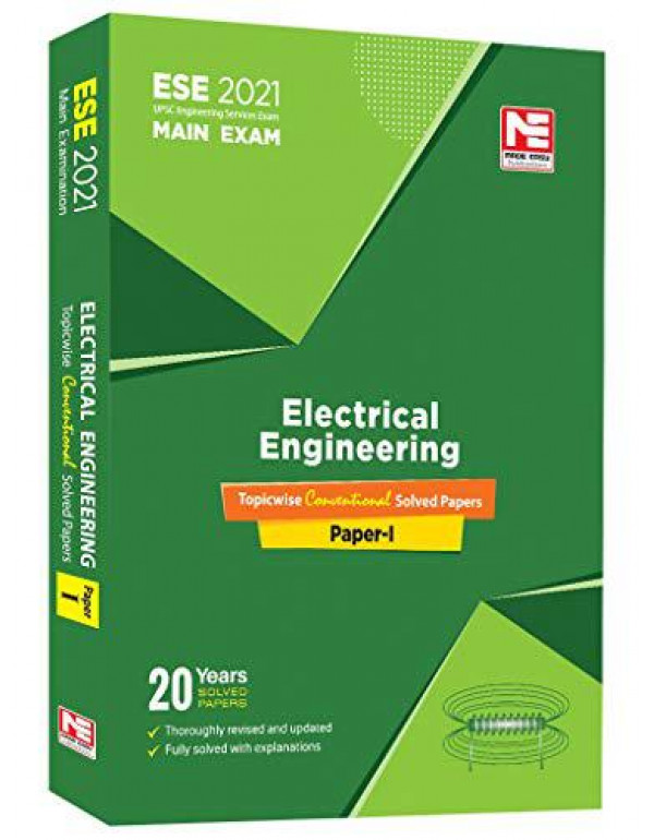 ESE 2021 Mains Exam - Electrical Engineering Conventional Paper - I By MADE EASY Editorial Board
