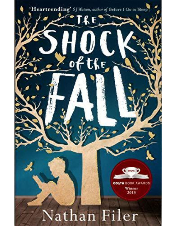 The Shock of the Fall By Filer, Nathan