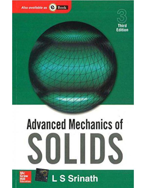 Advanced Mechanics of Solids By Srinath, L