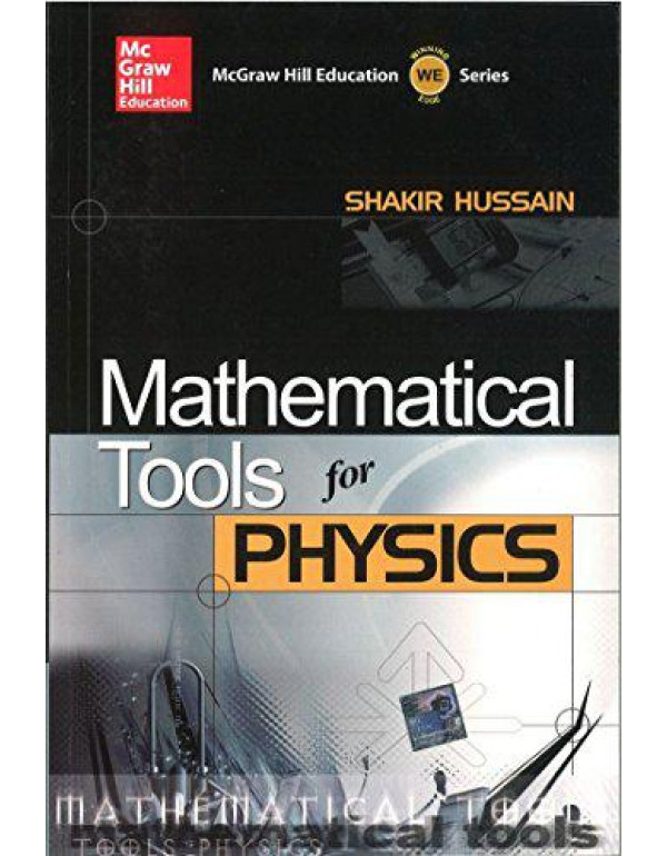 Mathematical Tools for Physics By Husain, Shakir