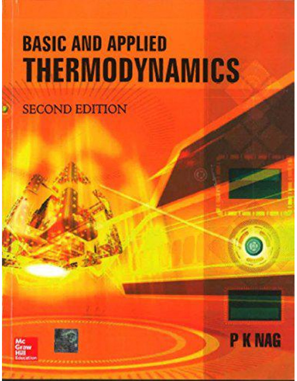 Basic & Applied Thermodynamics | 2nd Edition By Nag, P