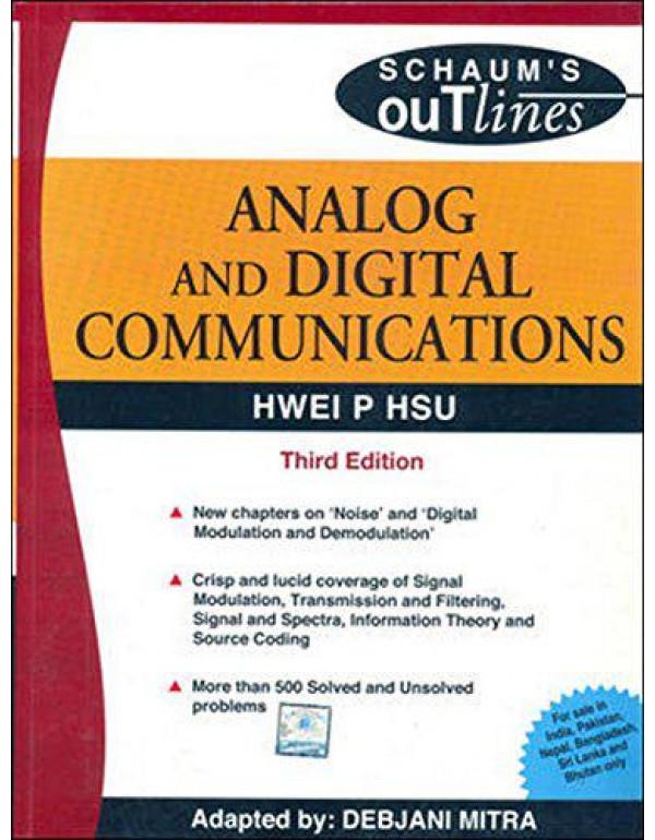 ANALOG & DIGITAL COMMUNICATION: SCHAUM'S OUTLINE SERIES By Hsu, Hwei