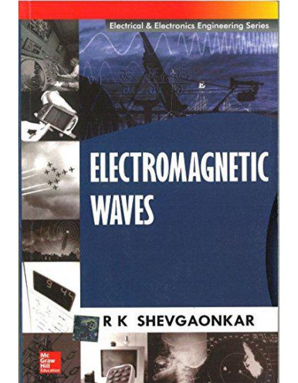 Electromagnetic Waves By Shevgaonkar, R