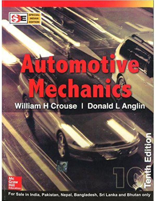 Automotive Mechanics - SIE By Crouse, William