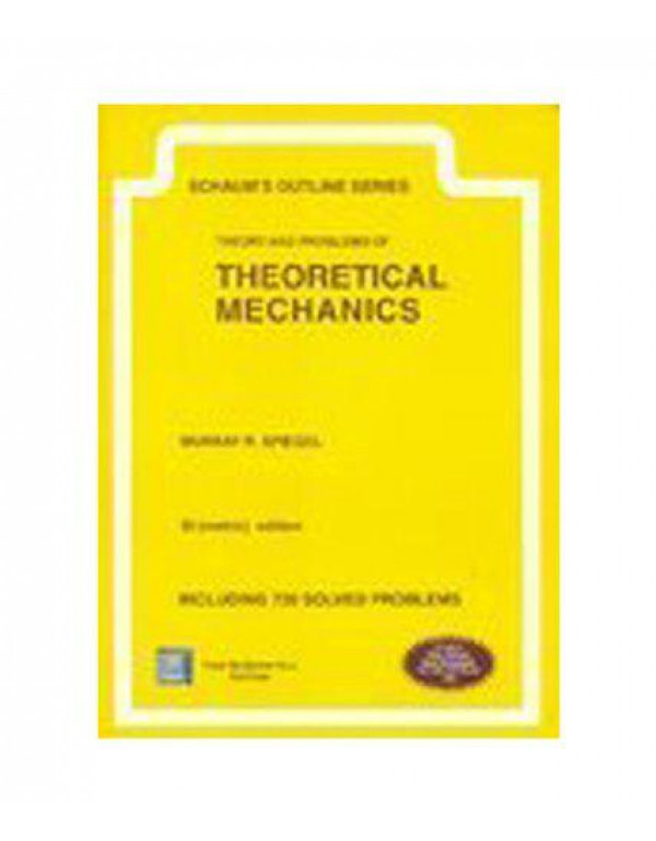 THEORY & PROBLEMS OF THEORETICAL MECHANICS (SCHAUM'S OUTLINE SERIES) (SI UNITS) By Spiegel, Murray