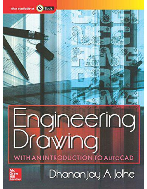 Engineering Drawing with an Introduction to AutoCAD By Jolhe, Dhananjay