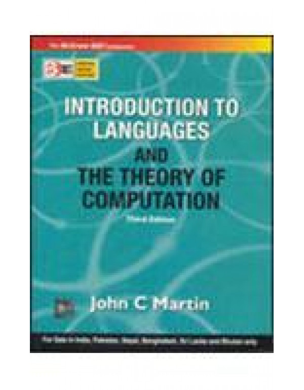 INTRODUCTION TO LANGUAGES AND THE THEORY OF COMPUTATION (SIE) By Martin, John