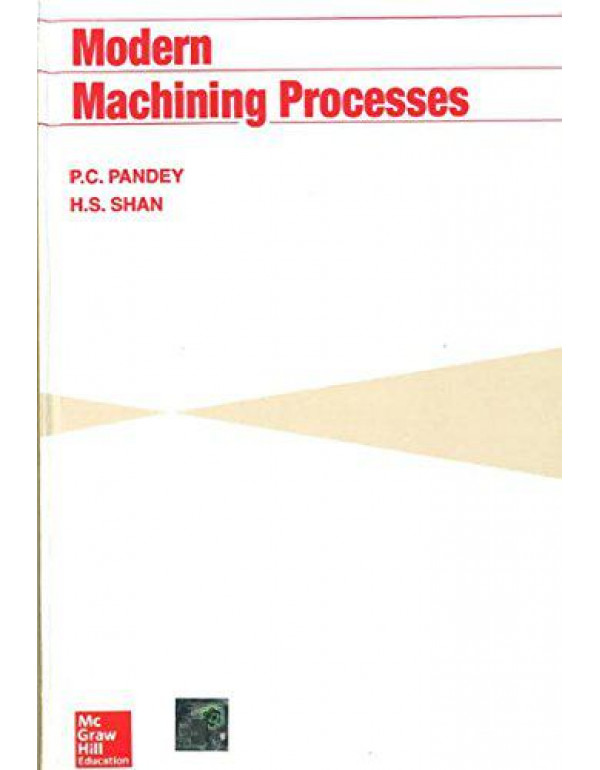 Modern Machining Processes By Pandey, P