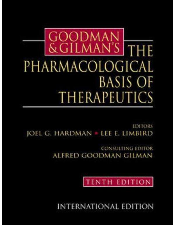 Goodman & Gilman's The Pharmacological Basis of Therapeutics (McGraw-Hill International Editions Series) By Hardman, Joel