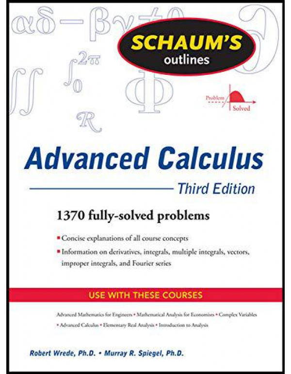Schaum's Outline of Advanced Calculus, Third Edition (Schaum's Outlines) By Wrede, Robert